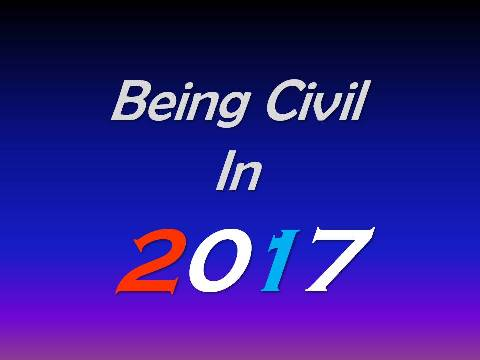 Being Civil in 2017